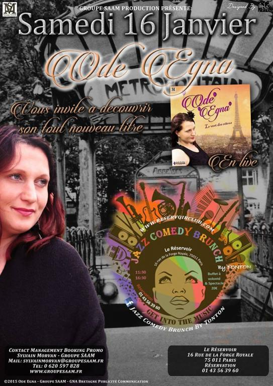 Ode Egna au Réservoir le samedi 16 janvier 2016 Jazz Comedy Brunch